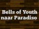 Bells of Youth naar Paradiso