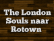 The London Souls naar Rotown