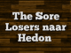 The Sore Losers naar Hedon